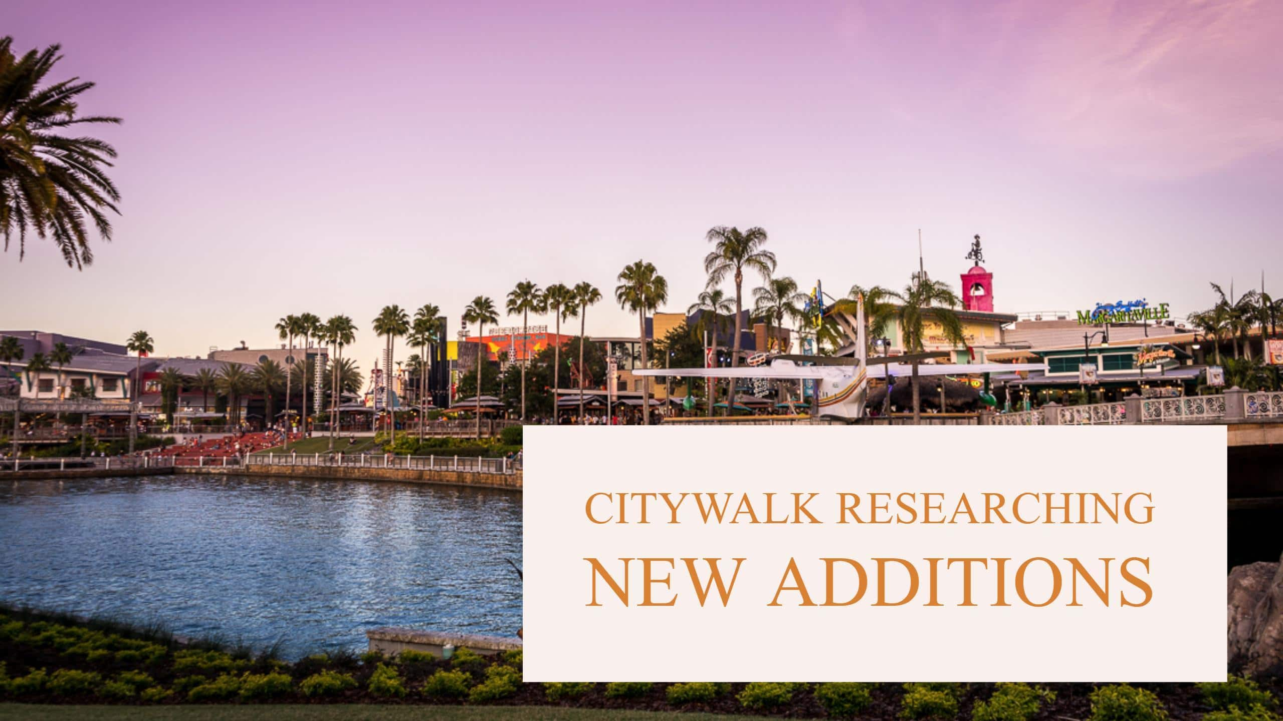 Research suggests changes to Universal Citywalk